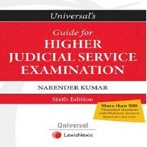 Universal's Guide for Higher Judicial Service Examination