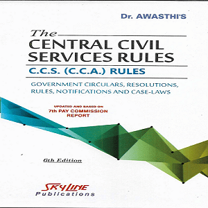 The Central Civil Services Rules C.C.S. (C.C.A.) Rules