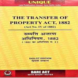 Unique's The Transfer of Property Act 1882 (Diglot) Bare Act