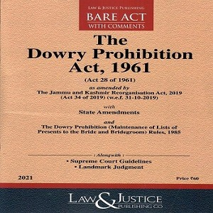 The Dowry Prohibition Act 1961 [Bare Act 2021]-L&JP