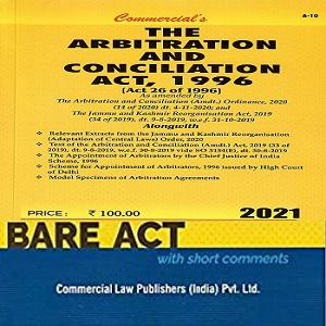 The Arbitration and Conciliation Act, 1996 [Bare Act 2021]