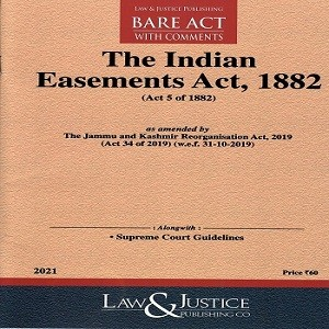 The Easement Act 1882 [Bare Act 2021]-L&JP