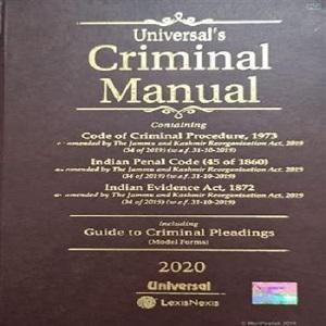 Universal's Criminal Manual Cr.PC – IPC- & Evidence (including Guide to Criminal Pleadings)