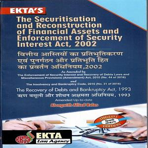 The Securitisation and Reconstruction of Financial Assest and Enforcement of Security Interest Act 2002 Bare Act