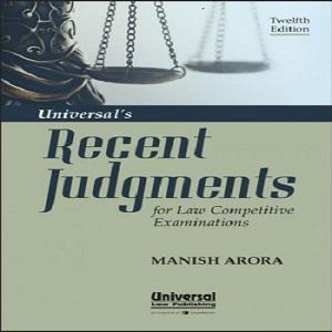 Universal's Recent Judgements for Law Competitive Examinations