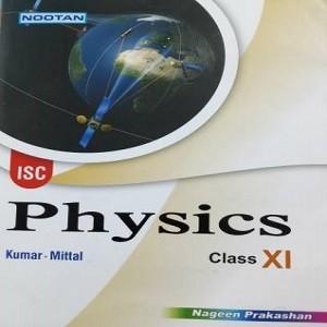 Nootan ISC Physics CLass-XI